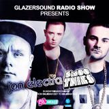 Glazersound Radio Show Episode 31 W/Guests Jon Electra_____Smoothies @FG D j Radio Mexico