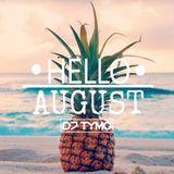 HELLO AUGUST 2018