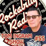 Tom Ingram Show #55