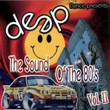 Deep - The Sound Of The 80s Mix Vol 2 (Section The 80's Part 2)