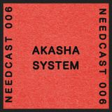 Needcast 006 Akasha System