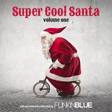Super Cool Santa vol. 01
