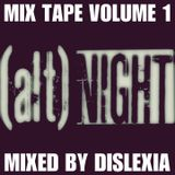 (ALT)Night Mix Tape - Volume 1