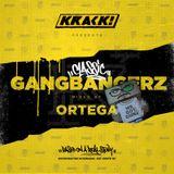 Classic Gangbangerz mixed by Ortega