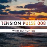 Tension Pulse 008 with Skyhunter