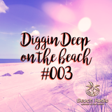 Diggin Deep on the Beach #003 - Lady Duracell (Tribute to Adaptation Music)