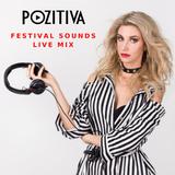 Pozitiva - Festival Sounds Live Mix