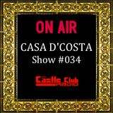 Casa D'Costa Show#034 presented by Damian D'Costa (15-06-2013)