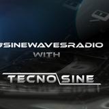 Sinewaves Radio with tecnosine Episode 019