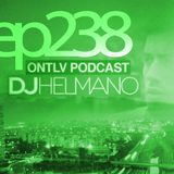 ONTLV PODCAST - Trance From Tel-Aviv - Episode 238 - Mixed By DJ Helmano