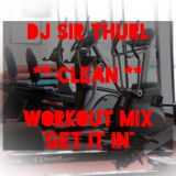 Get It In Clean Workout Mix