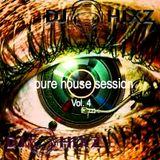 Pure House Session Vol. 4 - DJ Hixz