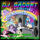 DJ Gadget - 11th August 2016 - Old School Trance