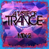 A Taste Of Trance Mix 2