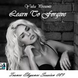Trance Elegance Session 089 - Learn To Forgive