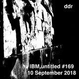 IBM untitled #169 (10 September 2018)