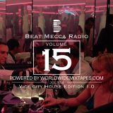 Beat Mecca Radio Vol. 15 - Mixed by @Arzito_ - Powered by WorldwideMixtapes.com