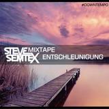 Steve Semtex Mixtape | Entschleunigung