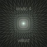 Willisist - Kinetic 4 (techno/tech-house/4:4)