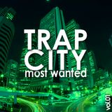 TRAP CITY most wanted vol.01 (2016)