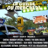 La Guilde du Mercredi 121 (S04E23) - Midnight Special, The Goon, Musiques sérielles, TrackMania