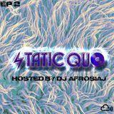 Static Quo Episode #2