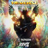 Reverze Flashback 2018 - Ruthless & Pat B