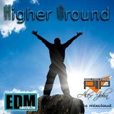 HIGHER GROUND EP.065(powered by Phoenix Trance Promotions)