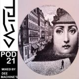 PODCASTEL #21 Mixed By DEE MACHINE'S