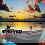 Sunrise in Boka EP. 13 Mixed by Stamm