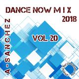 A-SancheZ - Dance NowMiX 2018 vol 20