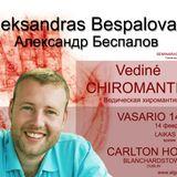Alexandr Bespalov - Chiromantija 2016 DUBLIN