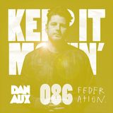 Dan Aux Presents: Keep It Movin' #086 George FM Drive Big Tunesday Mix