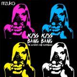 KiSS KiSS BaNG BaNG - The Ultimate BaSS Experience