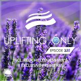 Ori Uplift - Uplifting Only 335 (July 11 2019) (incl. Redchild Guestmix) [All Instrumental]