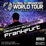 Global DJ Broadcast Dec 06 2012 - World Tour: Frankfurt