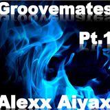 aiyax-groovemates_pt.1