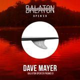 Dave Mayer Balaton Open'er Promo
