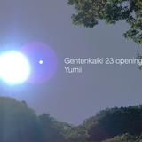 Yumii at Gentenkaiki 23 -18 opening dj set