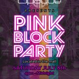 DJ Bloo's Pink Block Party EXPLOSION!
