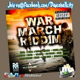 War March Riddim - VjBlaktalent Promo Melody Mix (fx)