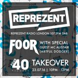 FooR host Four40 Records Takeover with MC Alistair (Artful Dodger)