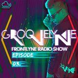 GROOVELYNE - FRONTLYNE RADIO SHOW EP#03