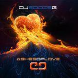 ASHES OF LOVE - DJ EDDIE G
