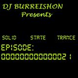 BURREISHON Presents... Solid State Trance - Episode 21