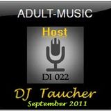 DJ Taucher -ADULT MUSIC ON DI 022- (September 2011) Recorded live from Butan Club, Wuppertal