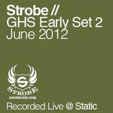 DJ Strobe - Global House Sessions Early Set 2 - June 2012
