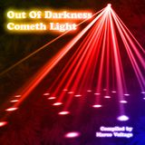Out Of Darkness Cometh Light 31-03-2012 by Marco Voltage
