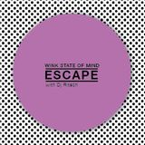 Audiogrammar♥ - A Wink State of Mind/September'13 - Escape with DJ Ritesh