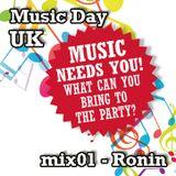 Music Day UK - mix series 01 - Ronin